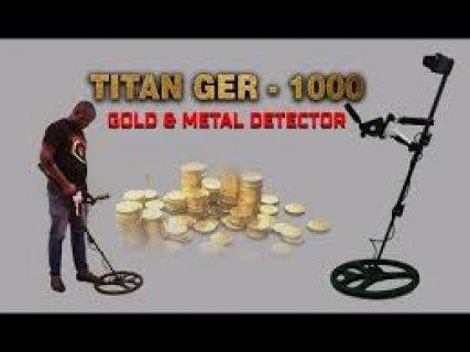 اجهزة كشف الذهب والمعادن والكنوز والكهوف والفراغات تيتان جير 1000